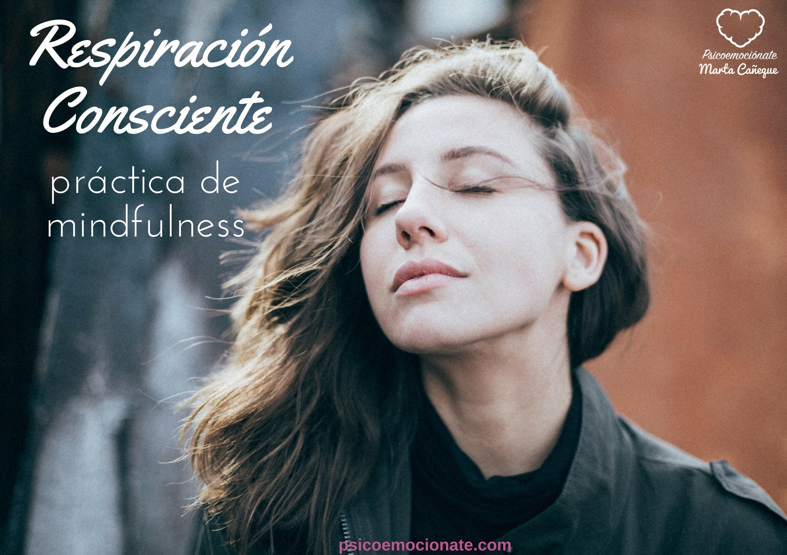Respiración Consciente Mindfulness Psicoemocionate