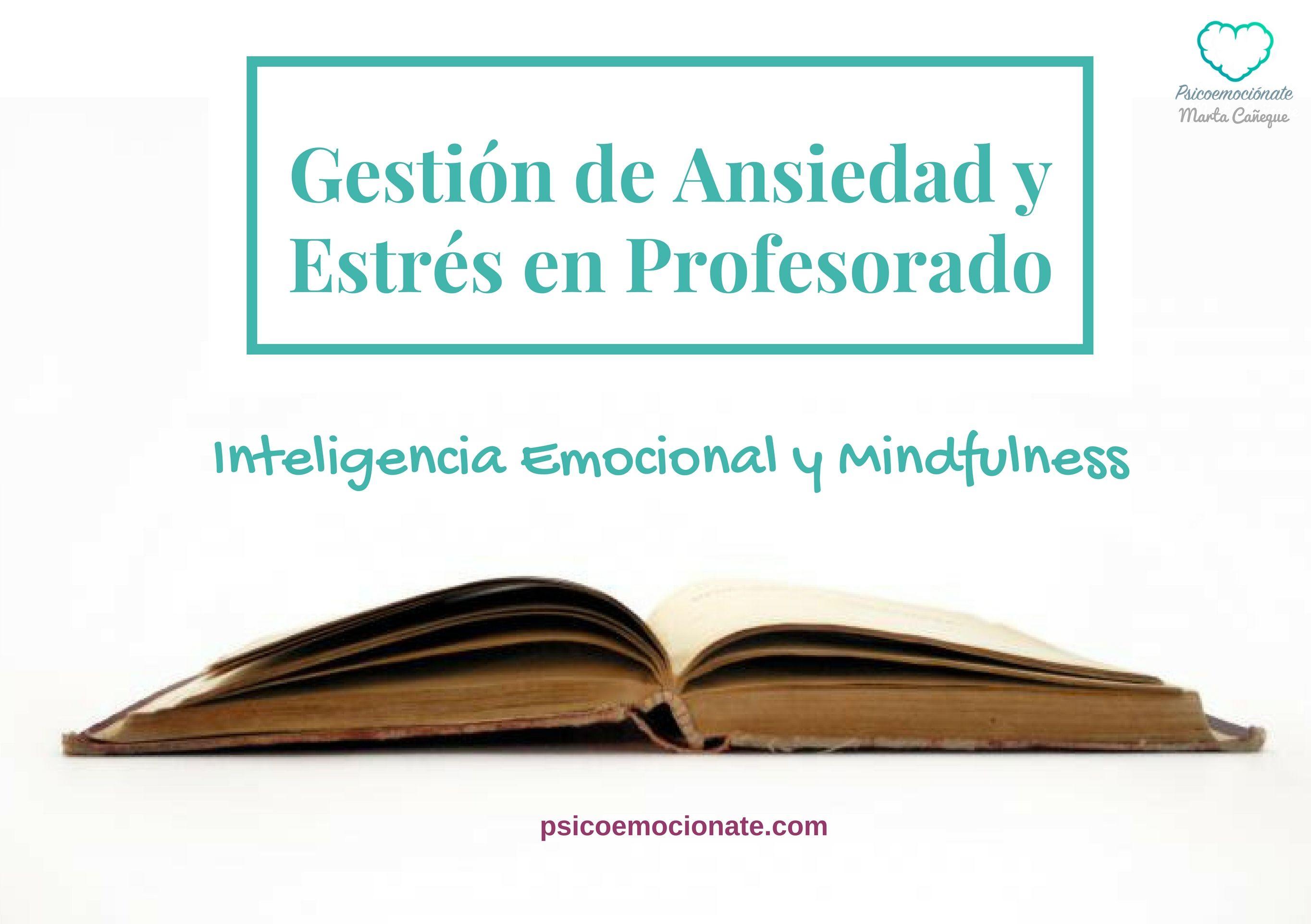 Profesorado Mindfulness Inteligencia Emocional Psicoemocionate