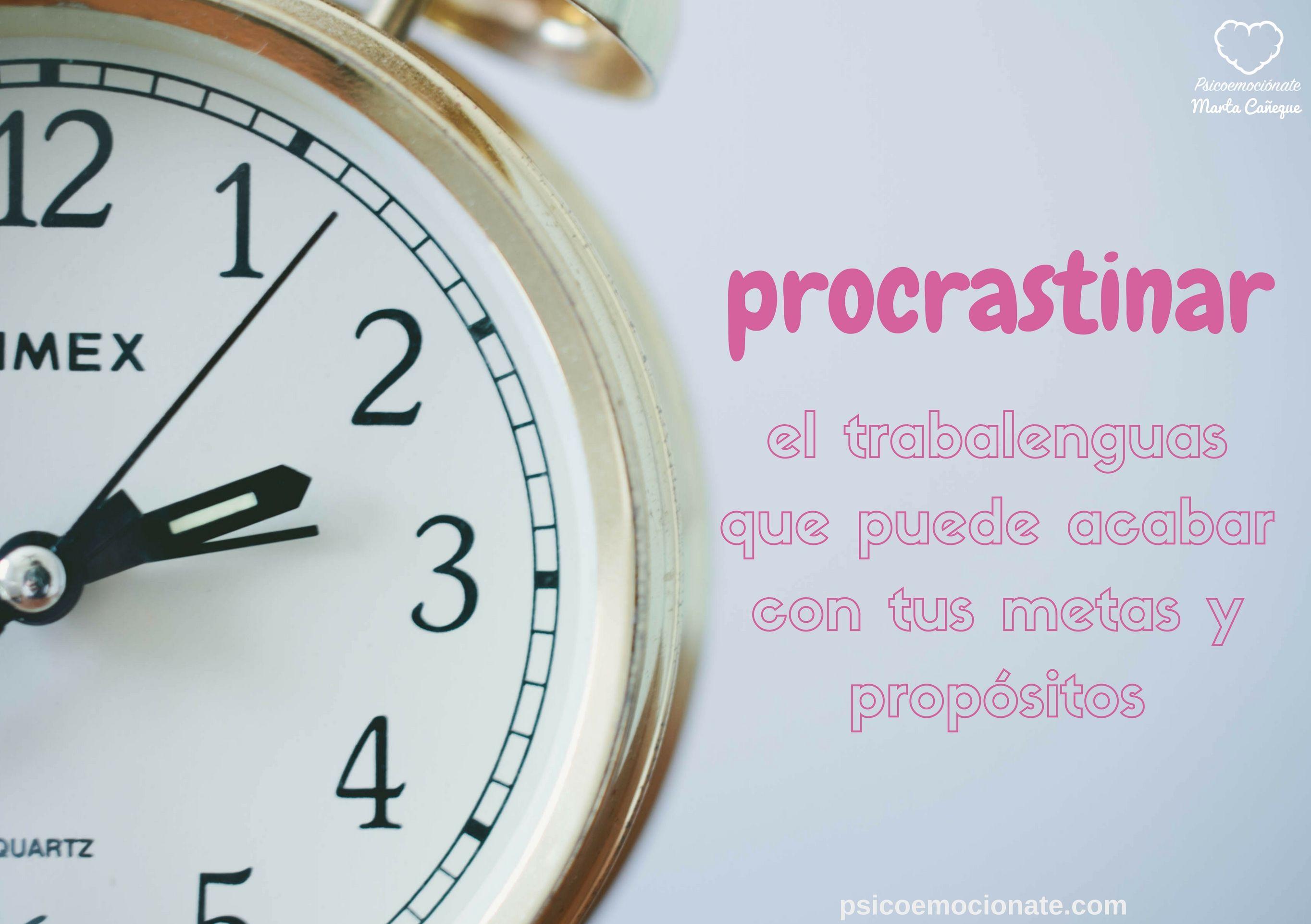 procrastinar psicoemocionate