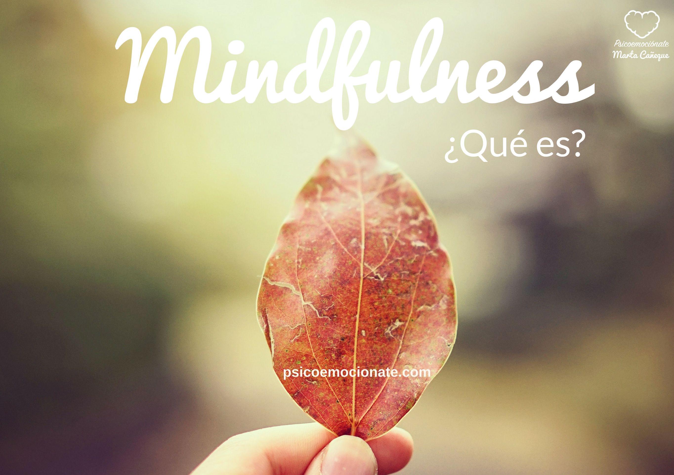 Qué es Mindfulness psicoemocionate