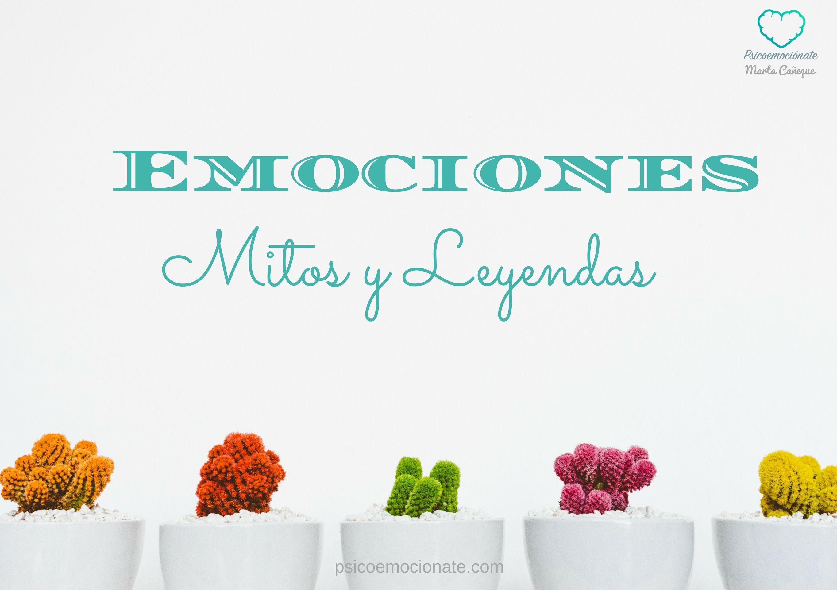 Emociones Mitos psicoemocionate