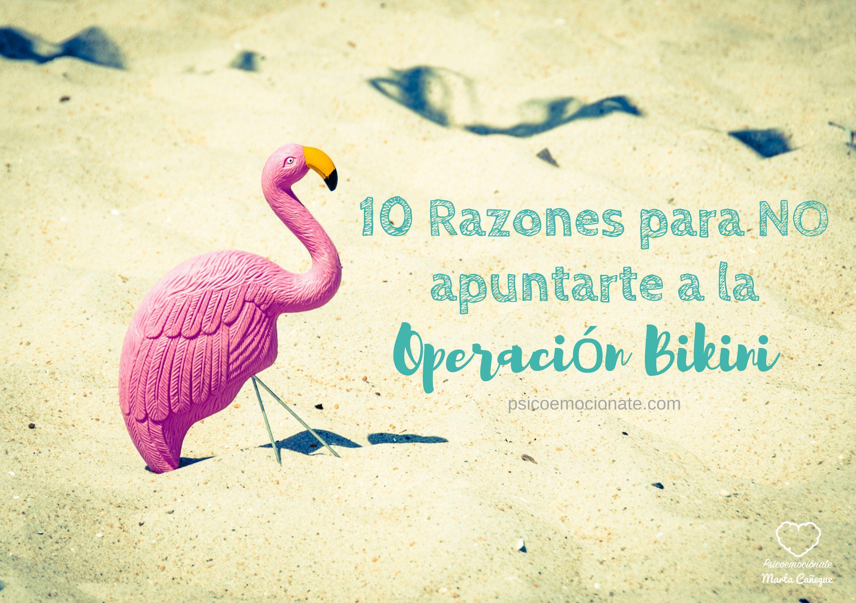 10 Razones para NO apuntarte a operación bikini psicoemociónate