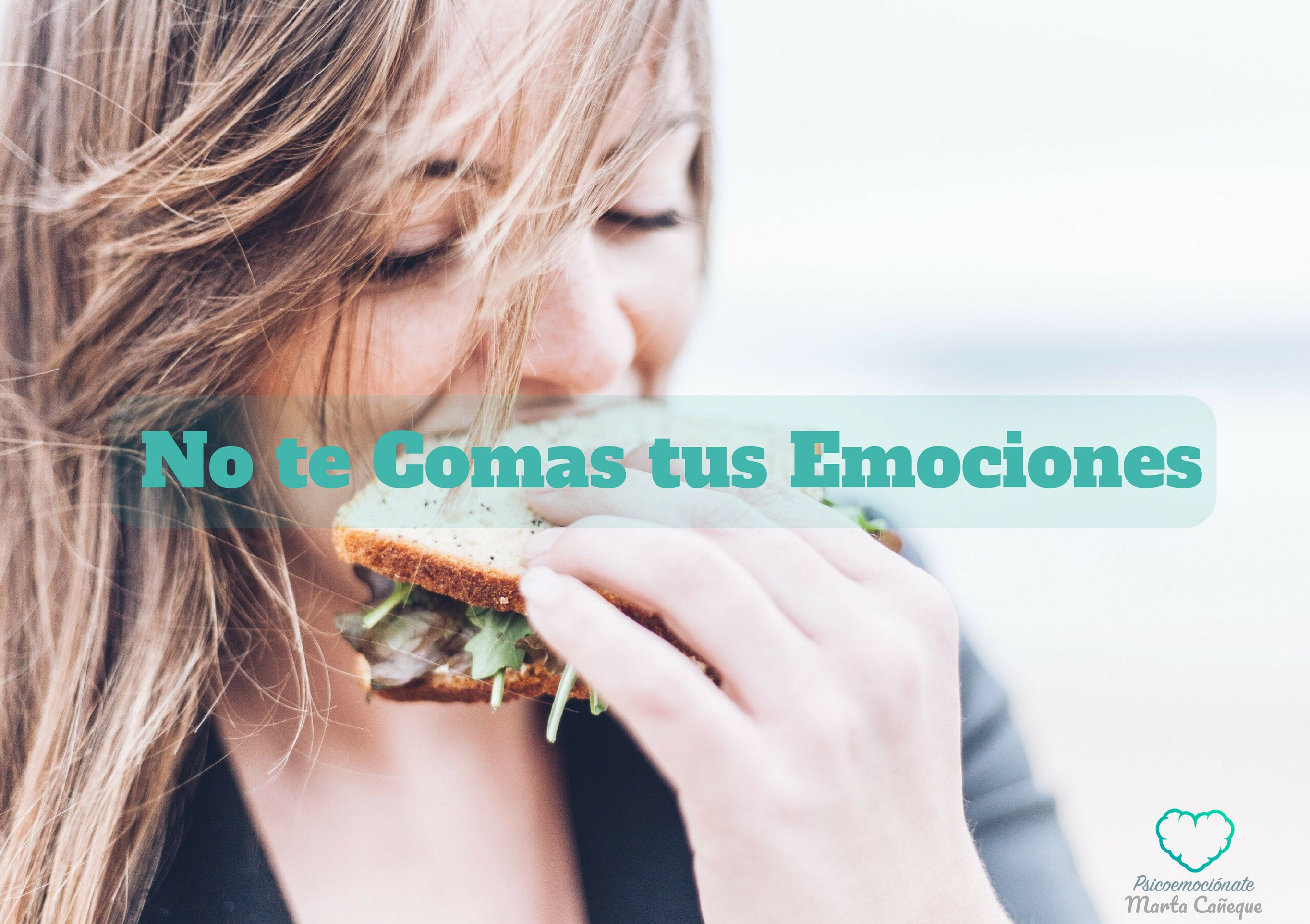 No te comas tus emociones, hambre emocional